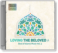 Various Artists - Loving the Beloved (Pbuh) - Best of Islamic Music Vol.3