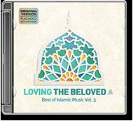 Various Artists - Loving the Beloved (Pbuh) - Best of Islamic Music Vol.3